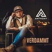 Play & Download Verdammt by Anthony | Napster
