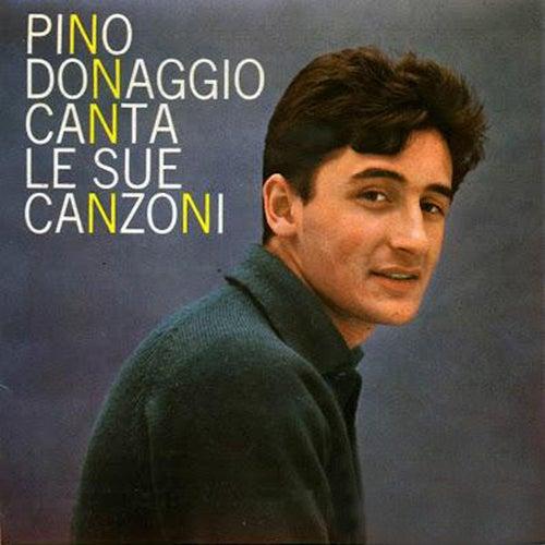 Pino Donaggio Canta Le Sue Canzoni by Pino Donaggio