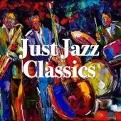Just Jazz Classics von Various Artists