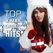 Top X-Mas Dance Hits by Various Artists
