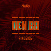 Ringside by Den BB