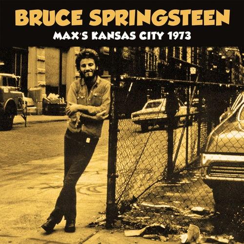 Max's Kansas City 1973 (Live) von Bruce Springsteen
