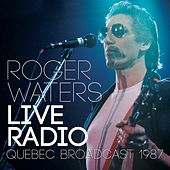 Live Radio (Live) di Roger Waters