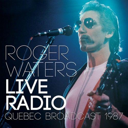 Live Radio (Live) di Roger Waters