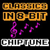 Play & Download Classics in 8-bit (Chiptune) by Ch1p7un3 | Napster