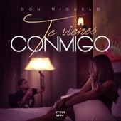 Play & Download Te Vienes Conmigo by Don Miguelo | Napster