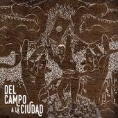 Play & Download Del Campo a la Ciudad by Los Herederos   Napster