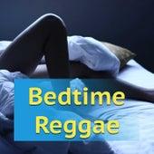 Bedtime Reggae von Various Artists