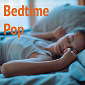 Bedtime Pop von Various Artists