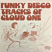 Funky Disco Tracks of Cloud One by Cloud One