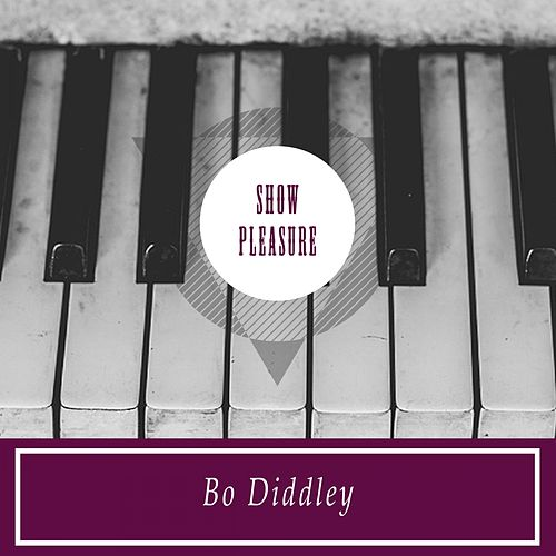 Show Pleasure by Bo Diddley