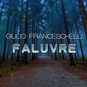 Play & Download Faluvre by Giulio Franceschelli | Napster