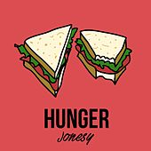 Hunger von JONES