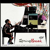 Spring Break by Olive Oil