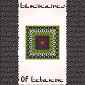 Luminaires of Lebanon by Various Artists