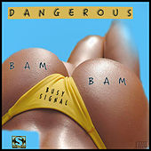 Play & Download Dangerous Bam Bam by Busy Signal | Napster