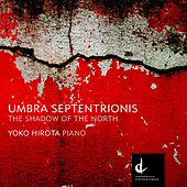 Play & Download Umbra septentrionis by Yoko Hirota | Napster