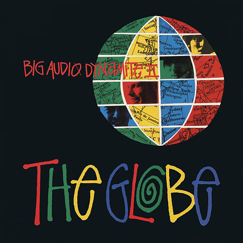 The Globe Remix EP von Big Audio Dynamite