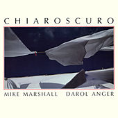 Chiaroscuro by Mike Marshall
