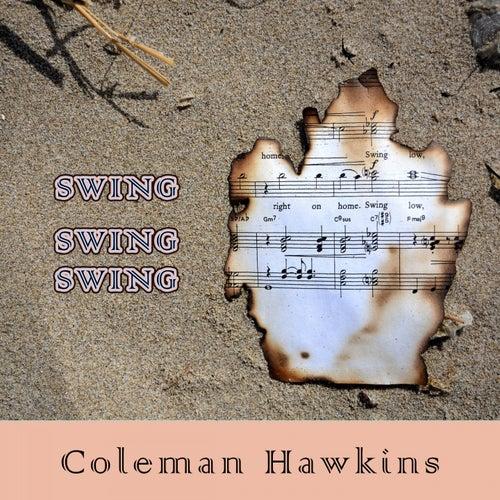 Swing Swing Swing von Coleman Hawkins