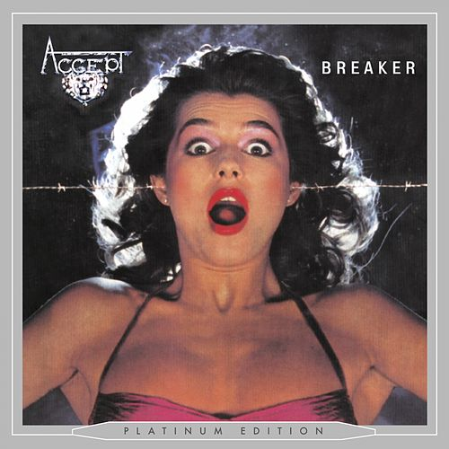 Play & Download Breaker (Platinum Edition) by Accept | Napster