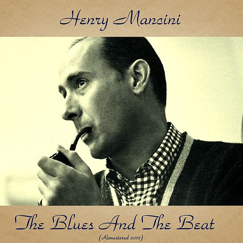 The Blues and the Beat (Remastered 2017) de Henry Mancini