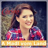 A Madl vom Land by Carina