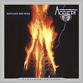 Play & Download Restless and Wild (Platinum Edition) by Accept | Napster