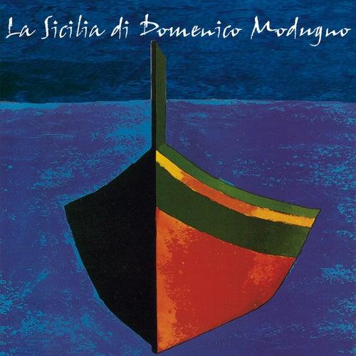 La Sicilia di Domenico Modugno by Domenico Modugno