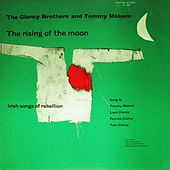 Play & Download The Rising of the Moon: Irish Songs of Rebellion by Tommy Makem | Napster
