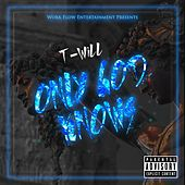 Only God Knows by Twill
