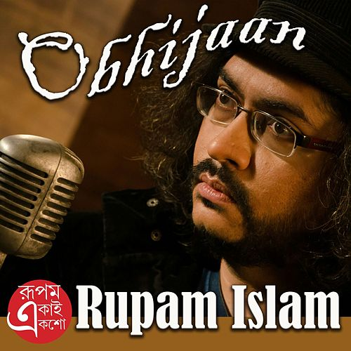 Play & Download Obhijaan - Single by Rupam Islam | Napster