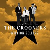 The Crooners (Million Sellers) von Various Artists