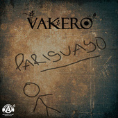 Play & Download Pariguayo by Vakero | Napster