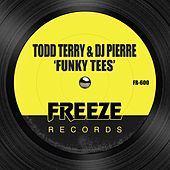 Play & Download Funky Tees by DJ Pierre | Napster