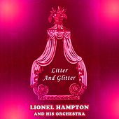 Litter And Glitter von Lionel Hampton