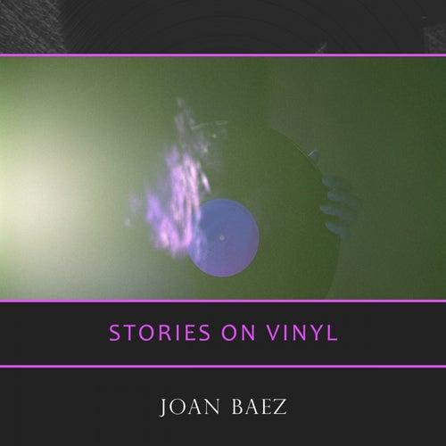 Stories On Vinyl by Joan Baez