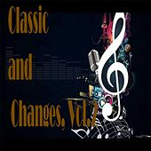 Play & Download Classic and Changes, Vol. 2 by Various Artists | Napster
