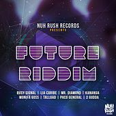 Play & Download Future Riddim by Various Artists | Napster