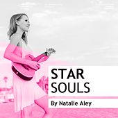 Play & Download Star Souls by Natalie Aley | Napster