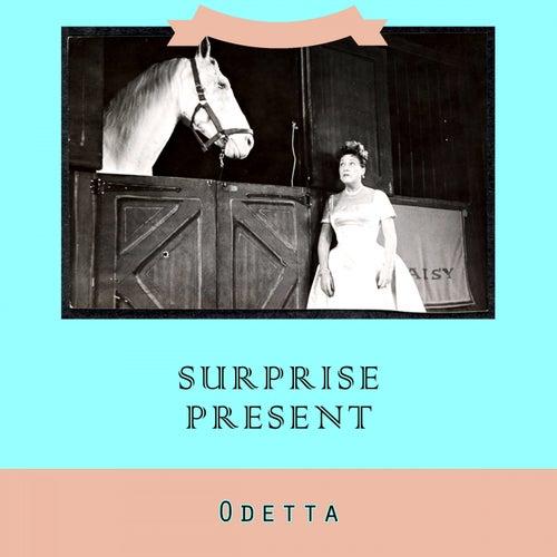 Surprise Present von Odetta