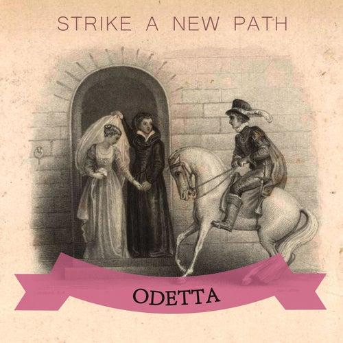 Strike A New Path von Odetta
