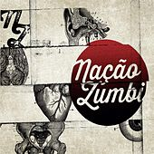 Play & Download Nacao Zumbi by Nação Zumbi | Napster
