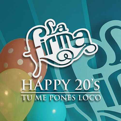 Play & Download Tu Me Pones Loco by La Firma | Napster