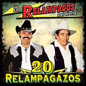 Play & Download 20 Relampagazos by Los Relampagos Del Norte | Napster