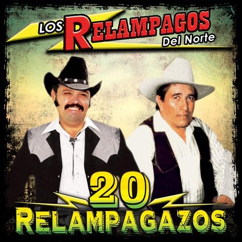 Play & Download 20 Relampagazos by Los Relampagos Del Norte | Napster