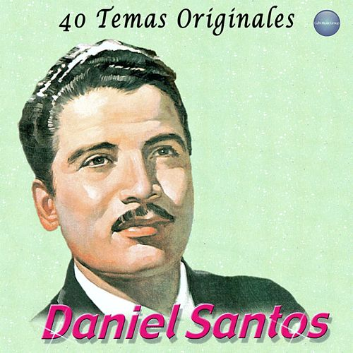 Play & Download 40 Temas Originales by Daniel Santos | Napster