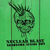 Play & Download Nuclear Blast Showdown Spring 2017 by Various Artists | Napster