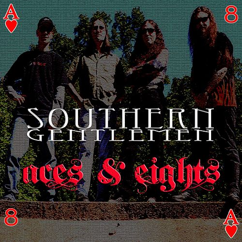 Play & Download Aces & Eights by Southern Gentlemen | Napster