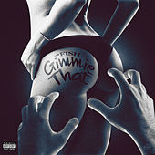Play & Download Gimmie That by Fish | Napster